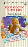 Boot Scootin' Secret Baby (Bundles Of Joy) (Harlequin Silhouette Romance, No 1289)