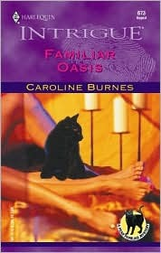 Familiar Oasis by Caroline Burnes