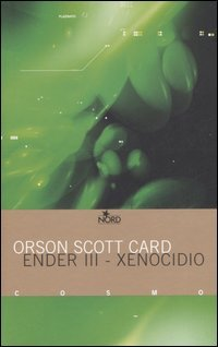 Xenocidio. Ender III by Orson Scott Card