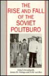 The Rise and Fall of the Soviet Politburo