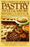 COMPLETE BOOK OF PASTRY