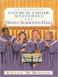 The Highly Suspicious Halo (Church Choir Mysteries, #5)