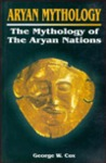 Aryan Mythology: Mythology of the Aryan Nations
