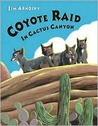 Coyote Raid In Cactus Canyon