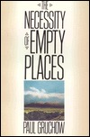 The Necessity of Empty Places by Paul Gruchow