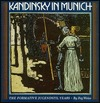 Kandinsky in Munich: The Formative Jugendstil Years