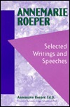 Annemarie Roeper: Selected Writings and Speeches