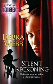 Silent Reckoning (Silent Series, #2) by Debra Webb