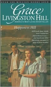 Happiness Hill by Grace Livingston Hill