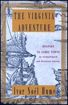 Virginia Adventure, The by Ivor Noël Hume