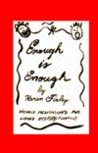 Enough is Enough: Weekly Meditations for Living Dysfunctionally