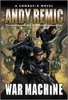 War Machine: A Combat-k Novel