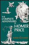 The Complete Adventures of Homer Price by Robert McCloskey