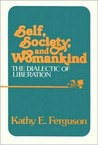 Self, Society, and Womankind: The Dialectic of Liberation