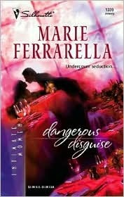 Dangerous Disguise (Cavanaugh Justice, #9) by Marie Ferrarella