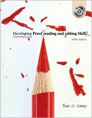 Developing Proofreading And Editing Skills by Sue C Camp