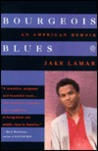 Bourgeois Blues: An American Memoir
