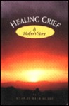 Healing Grief: A Mother's Story
