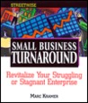 Streetwise Small Business Turnaround: Revitalizing Your Struggling Or Stagnant Enterprise (Adams Streetwise Series)