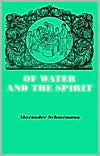 Of Water And the Spirit by Alexander Schmemann