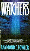 The Watchers by Raymond E. Fowler