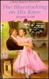 The Bluestocking On His Knee by Regina Scott