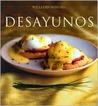 Desayunos: Breakfast, Spanish-Language Edition (Coleccion Williams-Sonoma)
