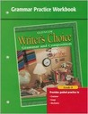 Writer's Choice Grammar Practice Workbook Grade 8: Grammar and Composition