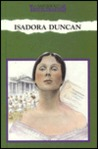 Isadora Duncan: Revolutionary Dancer
