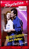 Secret Fantasy (Fantasies Inc.) (Harlequin Temptation, No 836)