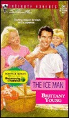The Ice Man (Silhouette Intimate Moments No. 849) by Brittany Young