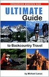 Ultimate Guide to Backcountry Travel