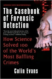 The Casebook of Forensic Detection by Colin Evans