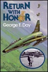 Return with Honor by George E. Day