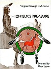 High Elk's Treasure by Virginia Driving Hawk Sneve