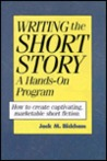 Writing the Short Story: A Hands-on Writing Program