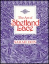 The Art of Shetland Lace