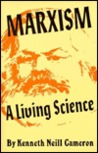 Marxism: A Living Science