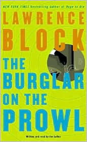 The Burglar on the Prowl by Lawrence Block
