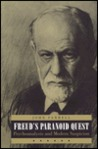Freud's Paranoid Quest: Psychoanalysis and Modern Suspicion