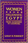 Women in Hellenistic Egypt by Sarah B. Pomeroy
