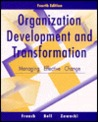 Organization Development and Transformation by Wendell L. French