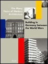 The Many Faces of Modern Architecture by John Zukowsky