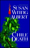 Chile Death (China Bayles Mystery, Book 7)