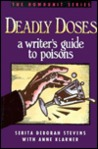 Deadly Doses: A Writer's Guide to Poisons (The Howdunit Series)