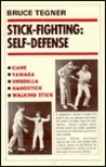Stick Fighting: Self Defense