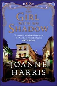 The Girl with No Shadow (Chocolat, #2)