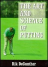 The Science of Putting