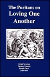 The Puritans on Loving One Another