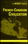 French Canadian Civilization
